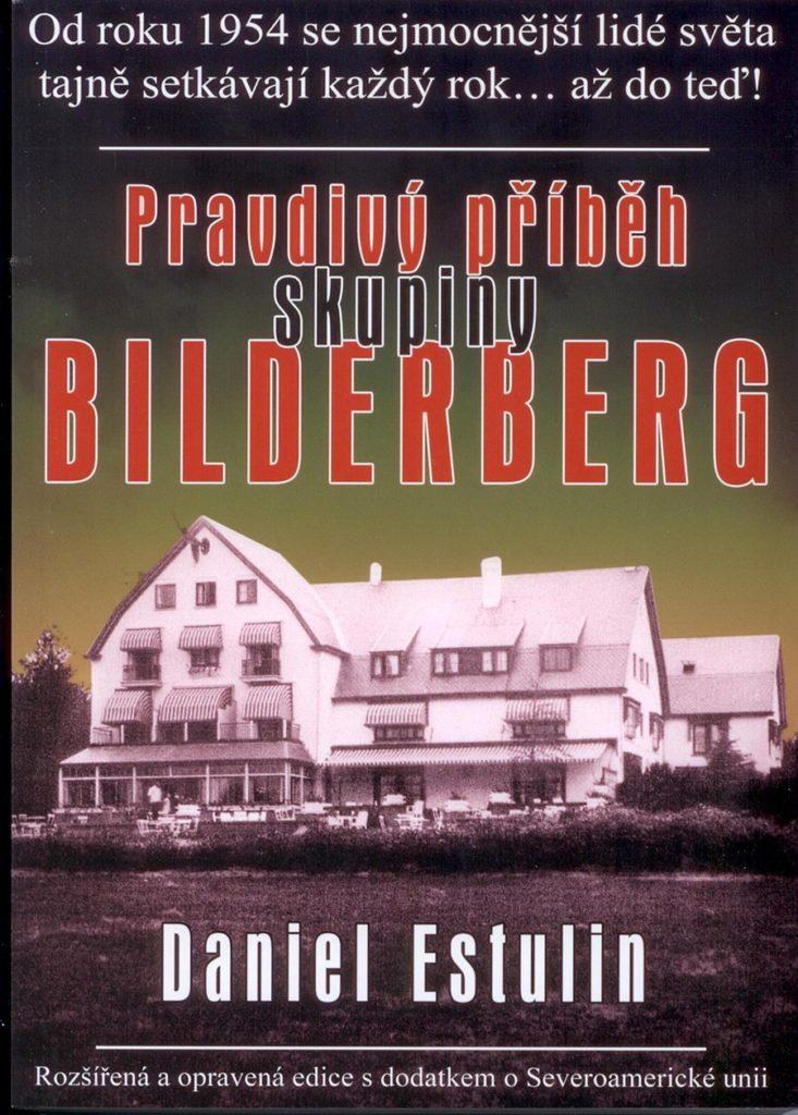 Bestseller novináře Daniela Estulina Pravdivý příběh skupiny Bilderberg vydavalo v česku vydavatelství Bodyartbook.cz
